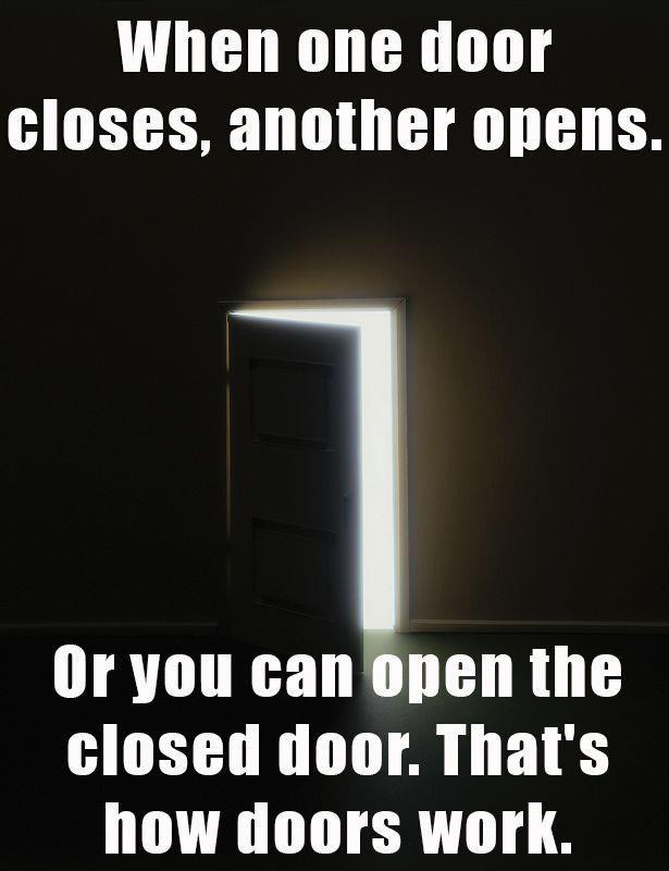 Thats how doors work