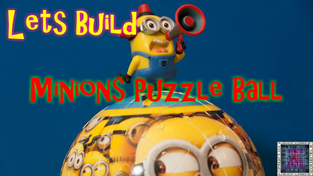 Lets Build Minions Puzzle Ball