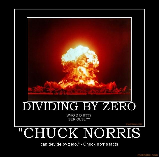Dividing by Zero Chuck Norris Can