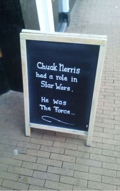 Chuck Norris had a role in Star Wars  He was The Force