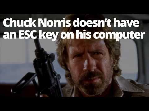Chuck Norris doesn't have an ESC key on his computer
