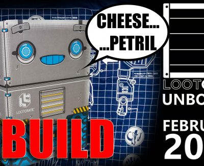 Loot Crate – February 2017 Build