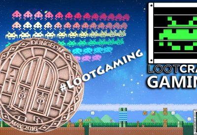 Loot Gaming – May 2016 Dongeon