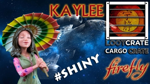 Loot Cargo Crate Kaylee