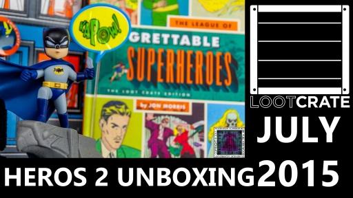 Loot Crate – July 2015 Heros 2 thumb.jpg