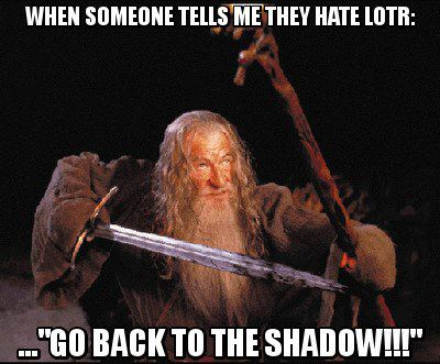 Go Back To The Shadow!