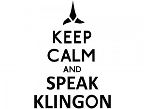 Keep Calm and Speak Klingon