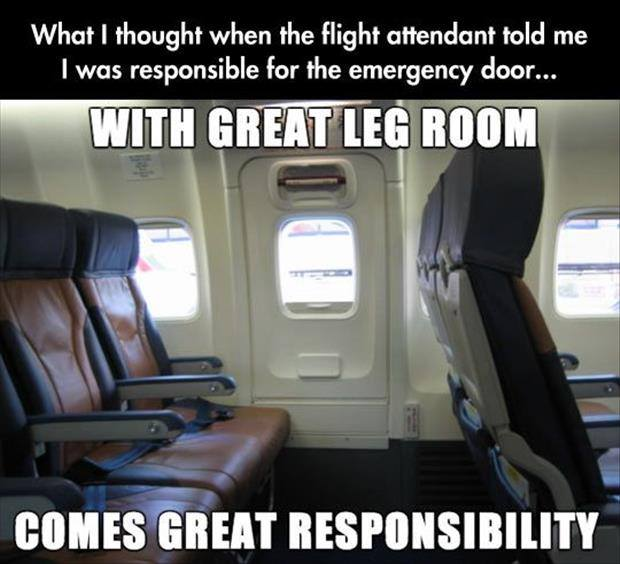 With Great Leg Room Comes Great Responsibility