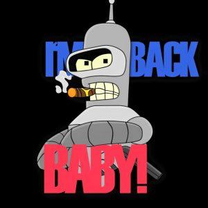 I'm Back Baby