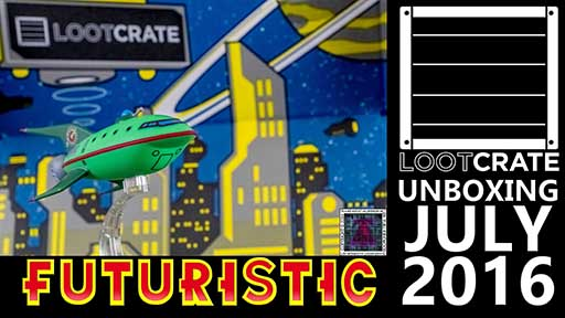 Loot Crate - July 2016 Futuristic 512