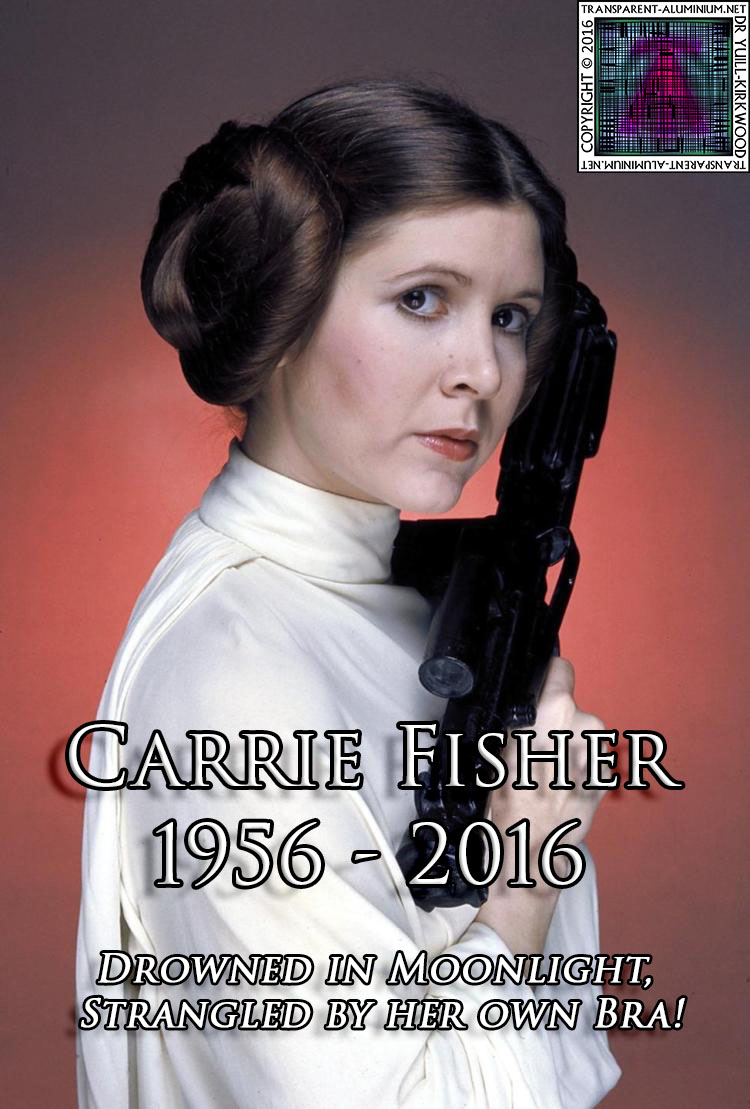 Carrie Fisher 1956 - 2016