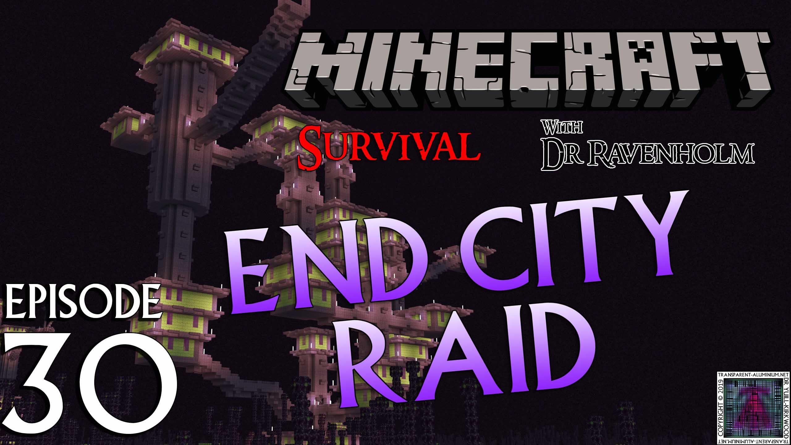 Minecraft Survival: Episode 30 – End City Raid | Transparent