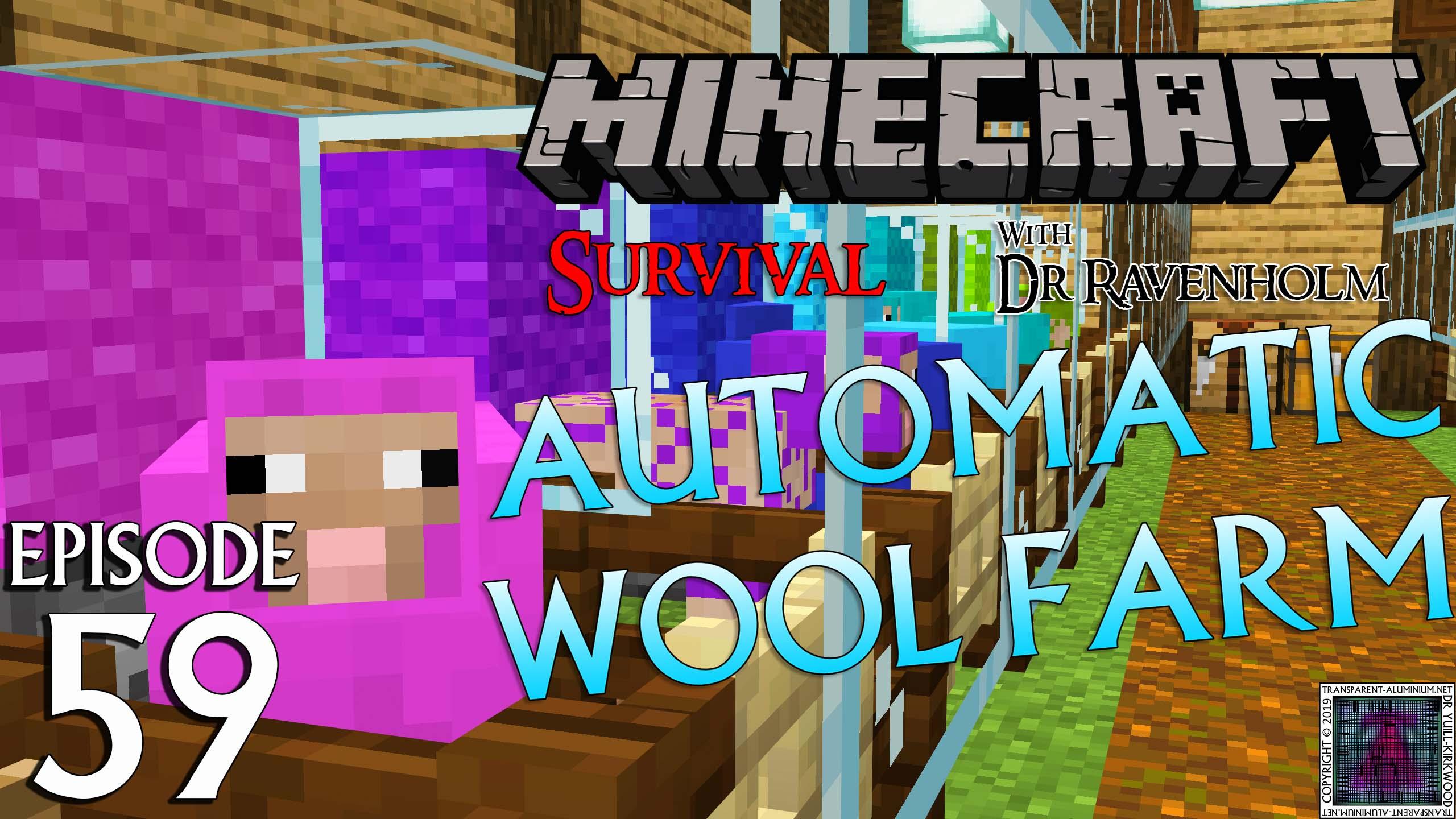 Minecraft Survival Episode 59 Automatic Wool Farm Transparent Aluminium Net