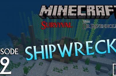 Minecraft Survival: Episode 2 – Shipwrecks