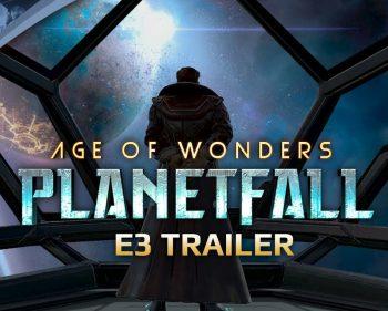 Age of Wonders: Planetfall – E3 2019