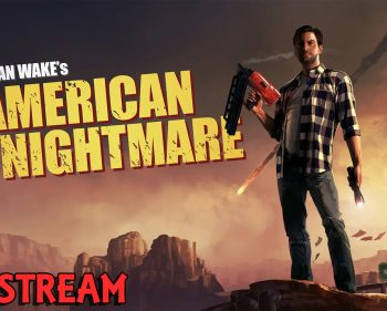 Alan Wake's American Nightmare – Act 3 – Walkthrough + Open World Behinds the Scenes