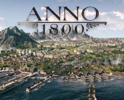 Anno 1800 – E3 2018