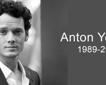 Anton Yelchin 1989 – 2016
