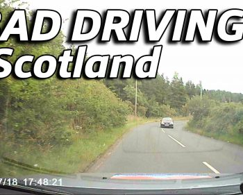 Bad Driving – Scotland #5