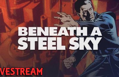 Beneath a Steel Sky – Part 2