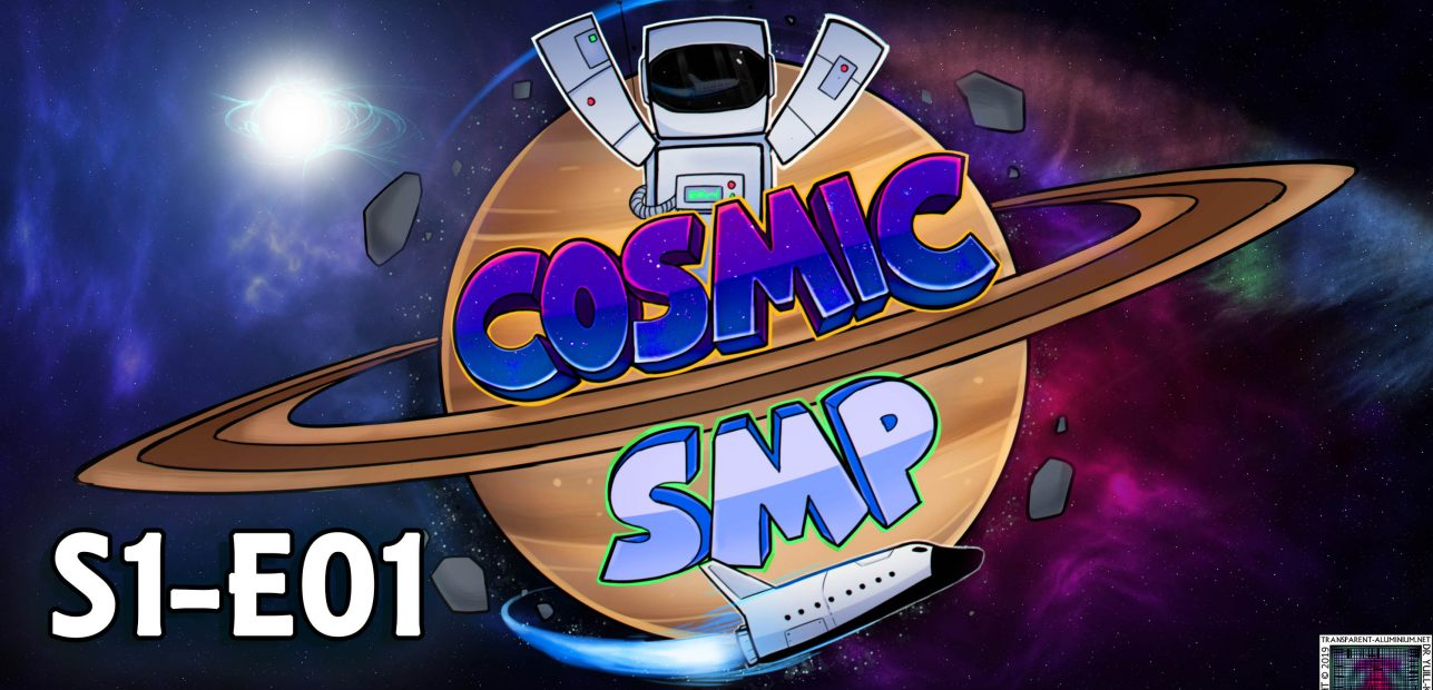 Cosmic SMP S1-E01 – New World