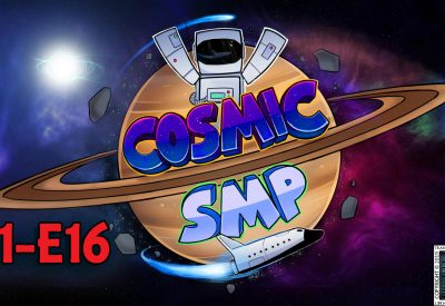 Cosmic SMP S1-E16 – We Will Remember Them