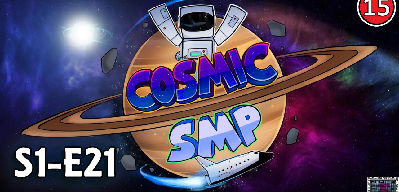 Cosmic SMP S1-E21 – The END