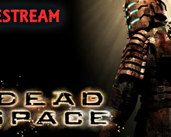 Dead Space – Chapter 1 and 2