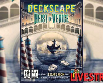 Deckscape – Heist in Venice Playthrough (SPOILERS)