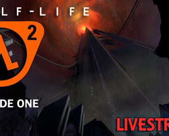 Half-Life 2: Episode One – Playthrough Live – Part 02