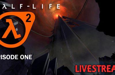 Half-Life 2: Episode One – Playthrough Live – Part 01