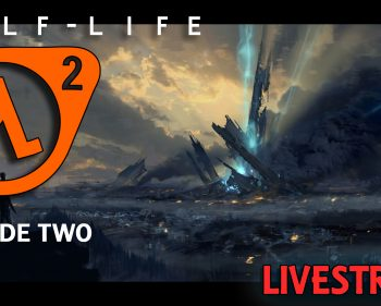 Half-Life 2: Episode Two – Playthrough Live – Part 03