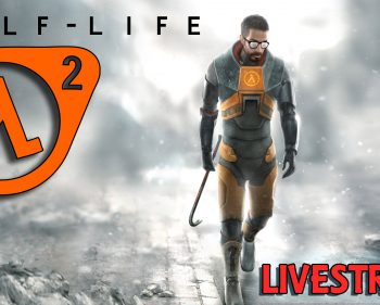 Half-Life 2 – Playthrough Live – Part 02