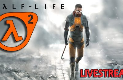 Half-Life 2 – Playthrough Live – Part 01