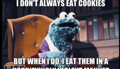 Picture Imp: I Don't Always Eat Cookies