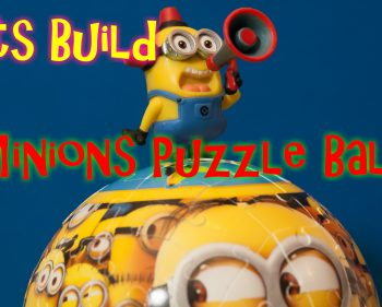 Lets Build – Minions Puzzle Ball