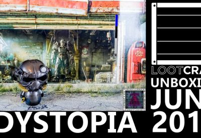 Loot Crate – June 2016 Dystopia