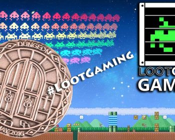 Loot Gaming – May 2016 Dongeon