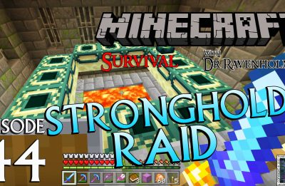 Minecraft Survival: Episode 44 – Stronghold Raid