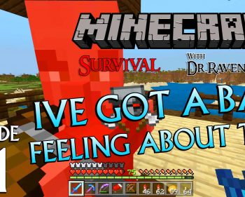 Minecraft Survival: Episode 51 – I've Got A Bad Feeling About This Achievement/Trophy