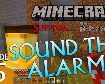 Minecraft Survival: Episode 55 – Sound The Alarm! Achievement/Trophy