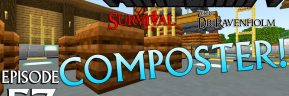 Minecraft Survival: Episode 57 – Composter!