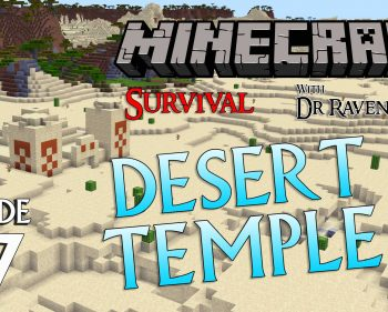 Minecraft Survival: Episode 67 – Desert Temple Raid