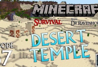 Minecraft Survival: Episode 67 – Desert Temple Raid