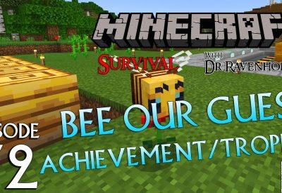 Minecraft Survival: Episode 72 – Bee Our Guest Achievement/Trophy