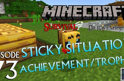 Minecraft Survival: Episode 73 – Sticky Situation Achievement/Trophy