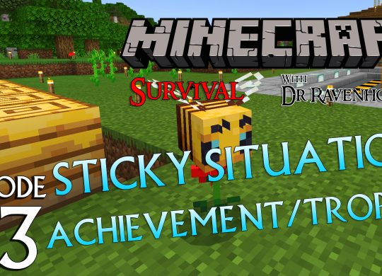 Minecraft Survival: Episode 73 – Sticky Situation Achievement/Trophy