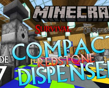 Minecraft Survival: Episode 77 – The Best Compact Redstone Dispenser