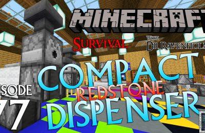Minecraft Survival: Episode 77 – The Best Compact Redstone Dispenser
