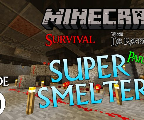 Minecraft Survival Episode 10 – Super Smelter Part 2